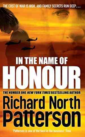 Buy In the Name of Honour by Richard North Patterson online in india - Bookchor | 9780330456517