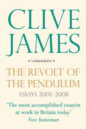 Buy Revolt of the Pendulum by Clive James online in india - Bookchor | 9780330457392