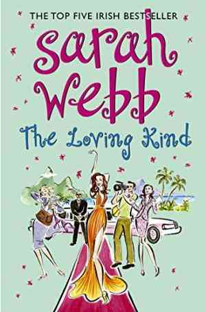 Buy The Loving Kind by Sarah Webb online in india - Bookchor   9780330458351