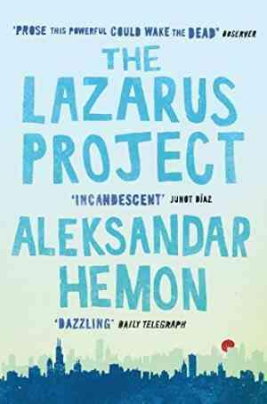 Buy Lazarus Project by Aleksandar Hemon online in india - Bookchor | 9780330458429