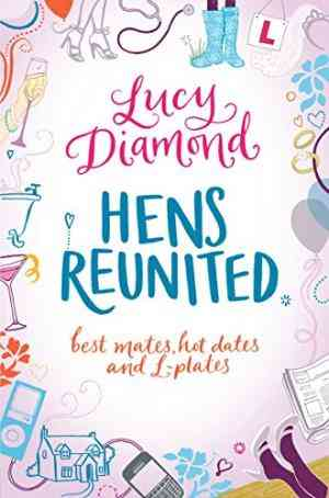 Buy Hens Reunited by Lucy Diamond online in india - Bookchor   9780330464352