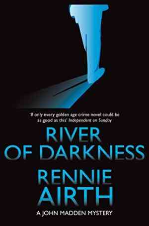 Buy River of Darkness by Rennie Airth online in india - Bookchor   9780330465625