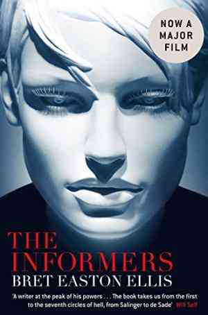 Buy The Informers by Bret Easton Ellis online in india - Bookchor   9780330468626