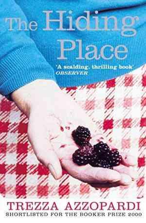 Buy Hiding Place by Trezza Azzopardi online in india - Bookchor   9780330480413