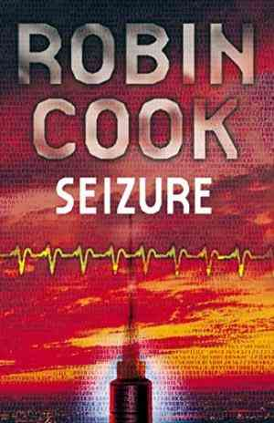 Buy Seizure by Robin Cook online in india - Bookchor | 9780330483063