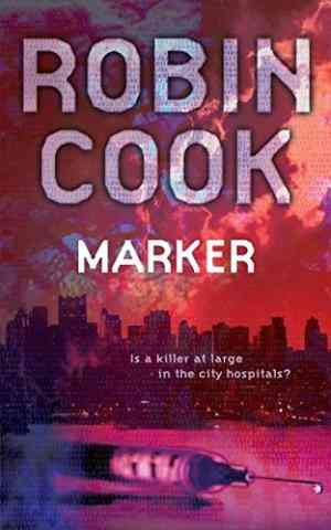 Buy Marker by Robin Cook online in india - Bookchor | 9780330483070