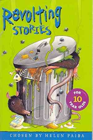 Buy Revolting Stories for Ten Year Olds by Helen Paiba online in india - Bookchor | 9780330483728