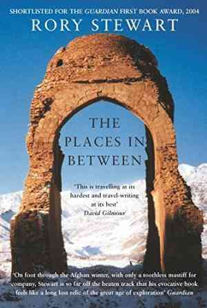 Buy Places in Between by Rory Stewart online in india - Bookchor | 9780330486347