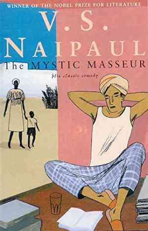 Buy The Mystic Masseur by V. S. Naipaul online in india - Bookchor   9780330487047