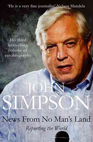 Buy News from No Mans Land by John Simpson online in india - Bookchor | 9780330487351