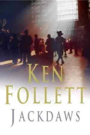 Buy Jackdaws by Ken Follett online in india - Bookchor | 9780330487382