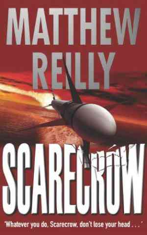 Buy Scarecrow by Matthew Reilly online in india - Bookchor | 9780330487597