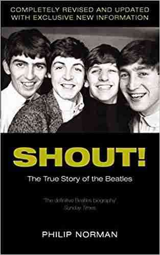 Buy Shout! by Philip Norman online in india - Bookchor | 9780330487689