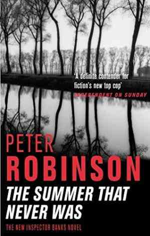 Buy Summer That Never Was by Peter Robinson online in india - Bookchor   9780330489355
