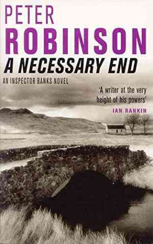 Buy Necessary End by Peter Robinson online in india - Bookchor   9780330491631