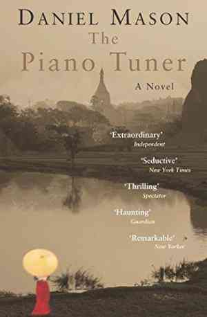 Buy Piano Tuner by Daniel Mason online in india - Bookchor   9780330492690