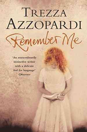 Buy Remember Me by Trezza Azzopardi online in india - Bookchor | 9780330493468