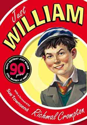 Buy Just William by Richmal Crompton online in india - Bookchor | 9780330507455
