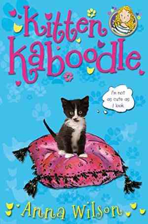 Buy Kitten Kaboodle by Anna Wilson online in india - Bookchor   9780330507714