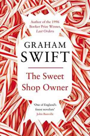 Buy Sweet Shop Owner by Graham Swift online in india - Bookchor | 9780330507875