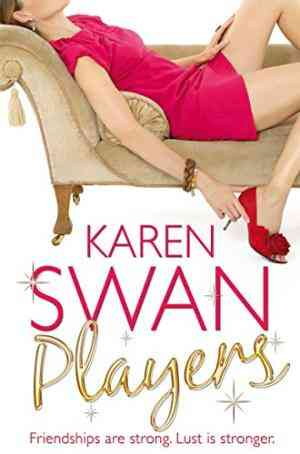 Buy Players by Karen Swan online in india - Bookchor   9780330509039
