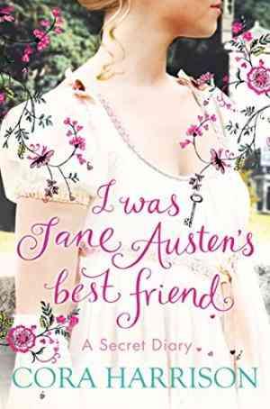 Buy I Was Jane Austens Best Friend by Cora Harrison online in india - Bookchor   9780330509534