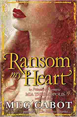 Buy Ransom My Heart by Meg Cabot online in india - Bookchor   9780330511001
