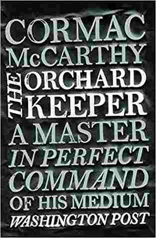 Buy Orchard Keeper by Cormac McCarthy online in india - Bookchor   9780330511254