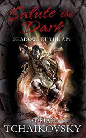 Buy Salute the Dark by Adrian Tchaikovsky online in india - Bookchor   9780330511445