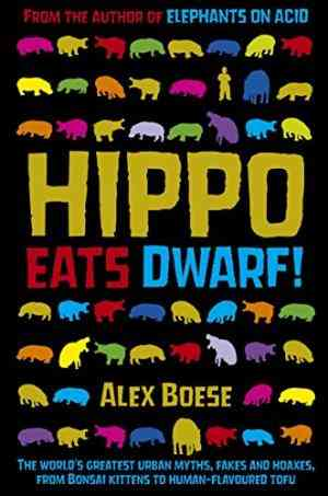 Buy Hippo Eats Dwarf by Alex Boese online in india - Bookchor | 9780330512916