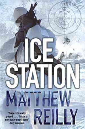 Buy Ice Station by Matthew Reilly online in india - Bookchor | 9780330513463