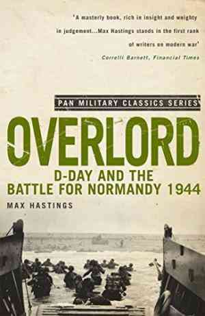 Buy Overlord by Max Hastings online in india - Bookchor   9780330513623