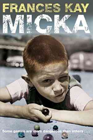 Buy Micka by Frances Kay , Frances Kay online in india - Bookchor   9780330513821