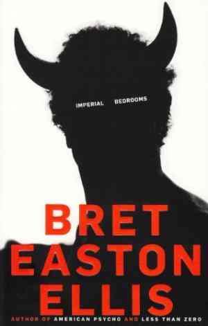 Buy Imperial Bedrooms by Bret Easton Ellis online in india - Bookchor | 9780330517096