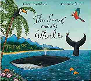 Buy Snail and the Whale by Julia Donaldson online in india - Bookchor   9780330517348