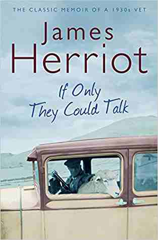 Buy If Only They Could Talk by James Herriot online in india - Bookchor   9780330518154