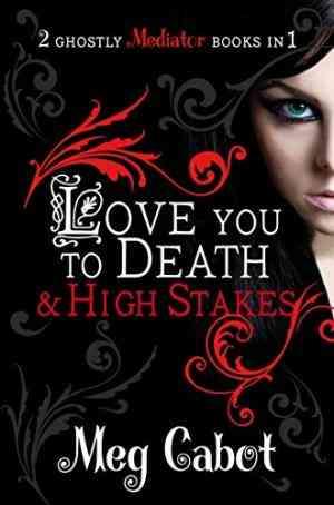 Buy Mediator: Love You to Death and High Stakes by Meg Cabot online in india - Bookchor   9780330519502