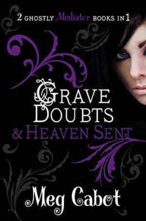 Buy Mediator: Grave Doubts and Heaven Sent by Meg Cabot online in india - Bookchor | 9780330519526