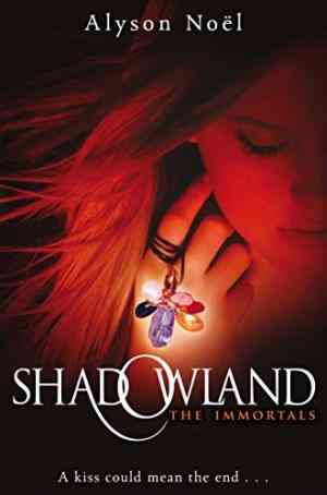 Buy Immortals: Shadowland by Alyson Noel online in india - Bookchor | 9780330520515