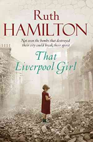 Buy That Liverpool Girl by Ruth Hamilton online in india - Bookchor | 9780330522243