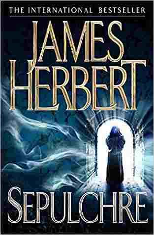 Buy Sepulchre by James Herbert online in india - Bookchor | 9780330522618