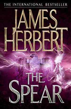 Buy The Spear by James Herbert , James, Dr Herbert online in india - Bookchor   9780330522632
