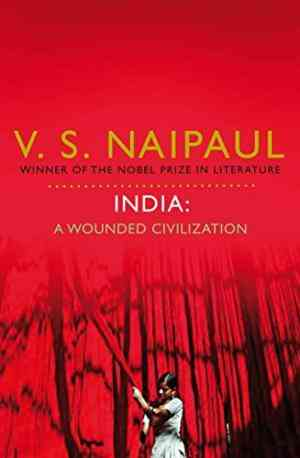 Buy India: A Wounded Civilization by V. S. Naipaul online in india - Bookchor | 9780330522717