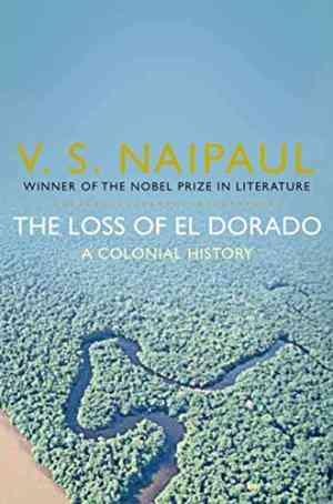 Buy Loss of El Dorado by V. S. Naipaul online in india - Bookchor | 9780330522847