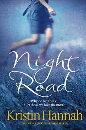 Buy Night Road by Kristin Hannah online in india - Bookchor   9780330534970