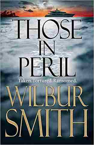 Buy Those in Peril by Wilbur Smith online in india - Bookchor   9780330545266