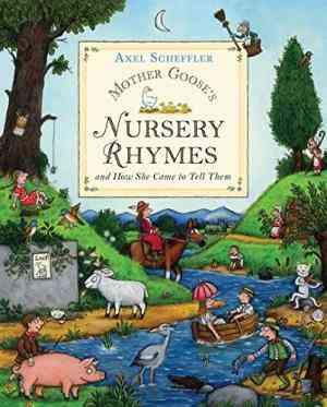 Buy Mother Gooses Nursery Rhymes by Axel Scheffler online in india - Bookchor | 9780333961360