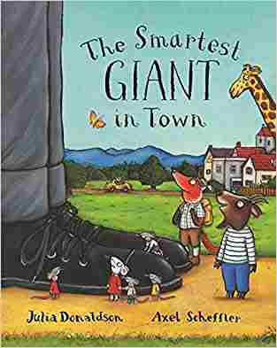 Buy The Smartest Giant in Town Paperback by Julia Donaldson , Axel Scheffler online in india - Bookchor   9780333963968