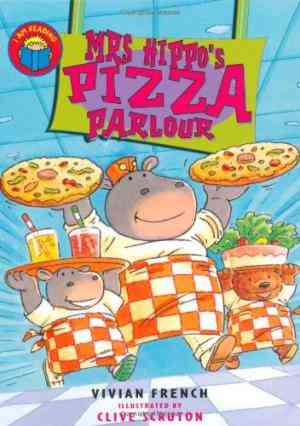 Buy Mrs Hippos Pizza Parlour by Vivian French online in india - Bookchor | 9780753410370