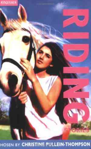 Buy Riding Stories by Tim Stevens Illustrated , Christine PulleinThompson Edited online in india - Bookchor   9780753411513